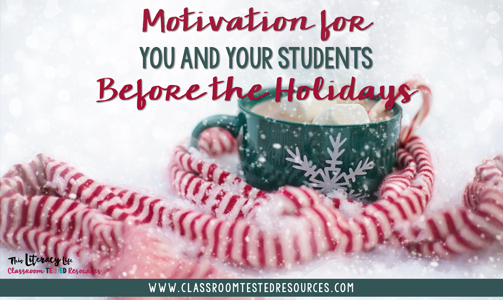 This time of the school year can be tough for everyone! Make it light and fun with these simple motivating ideas for before winter break!