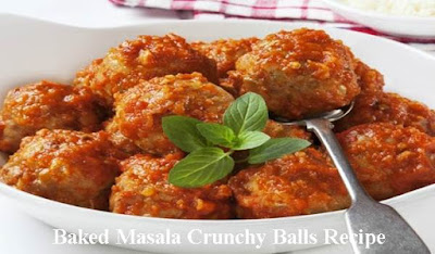 Baked Masala Crunchy Balls Recipe