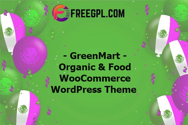 GreenMart – Organic & Food WooCommerce WordPress Theme Nulled Download Free