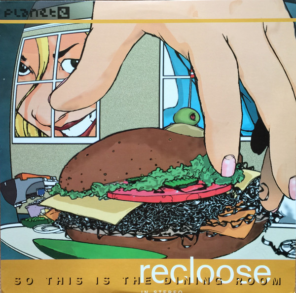 Recloose  - So This Is The Dining Room art cover