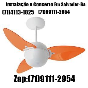 Assistência Técnica De Ventilador de Teto em Salvador-BA (71) 99111-2954 Whatsapp.