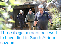 http://sciencythoughts.blogspot.co.uk/2016/04/three-illegal-miners-believed-to-have.html