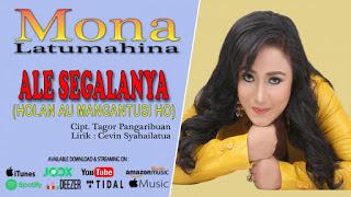 Mona Latumahina - Ale Segalanya Mp3