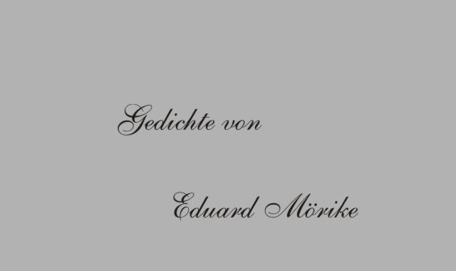 Gedichte Und Zitate Fur Alle Gedichte Von E Morike Die Tochter