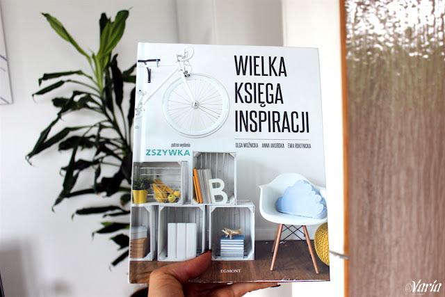 Wielka księga inspiracji - Olga Woźnicka, Anna Jakubska, Ewa Rokitnicka