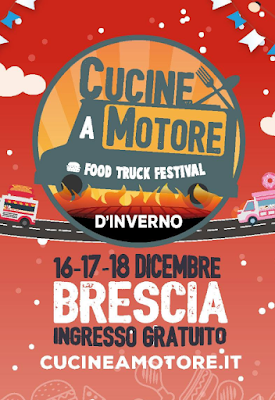 Cucine a motore d'inverno Christmas Street Food Festival 16-17-18 dicembre Brescia