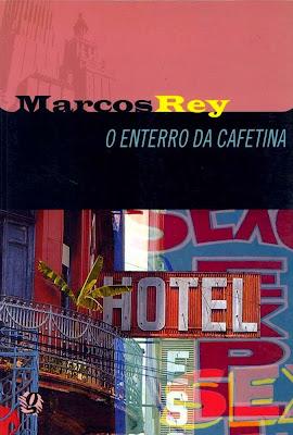 O enterro da cafetina. Marcos Rey. Global Editora. Coleção Marcos Rey. 2005 a atualmente. ISBN: 85-260-0977-X e 978-85-260-0977-6.