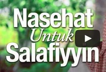 Hasil gambar untuk nasehat untuk salafiyyin