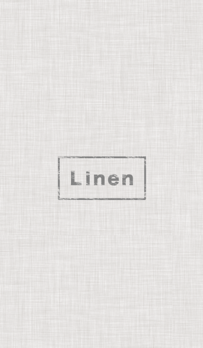 Simple Linen.