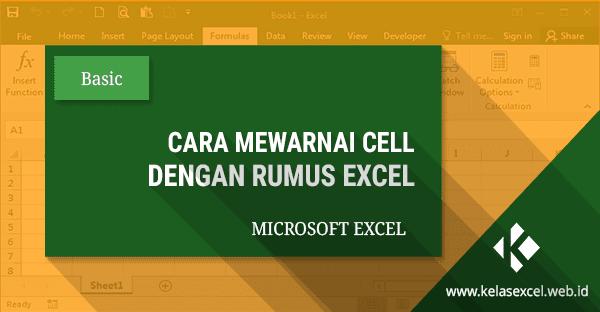 Cara Mewarnai Cell Dengan Rumus Excel