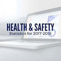 Health and Safety Statistics for 2017-18 Are Here: Areas Where You Can Improve