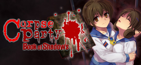 [2018][Team Gris Gris & 5pb. Games] Corpse Party: Book of Shadows