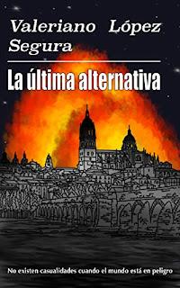 La ultima alternativa- Valeriano Lopez Segura