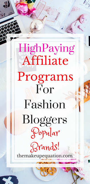 A long list of high paying fashion affiliate programs for fashion bloggers. Many big name brands are listed. #fashionblogger #fashion #affiliate #affiliateprogram #blogger