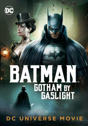 Batman: Gotham by Gaslight 2018 Full Hollywood Movie Download HD 720p