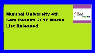 Mumbai University 4th Sem Results 2016 Marks List Released
