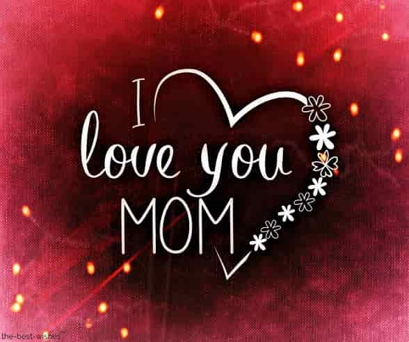 i love you mom pic
