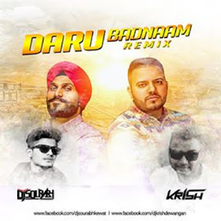 Daru Badnaam (Remix) - Dj Sourabh & Krish Dewangan