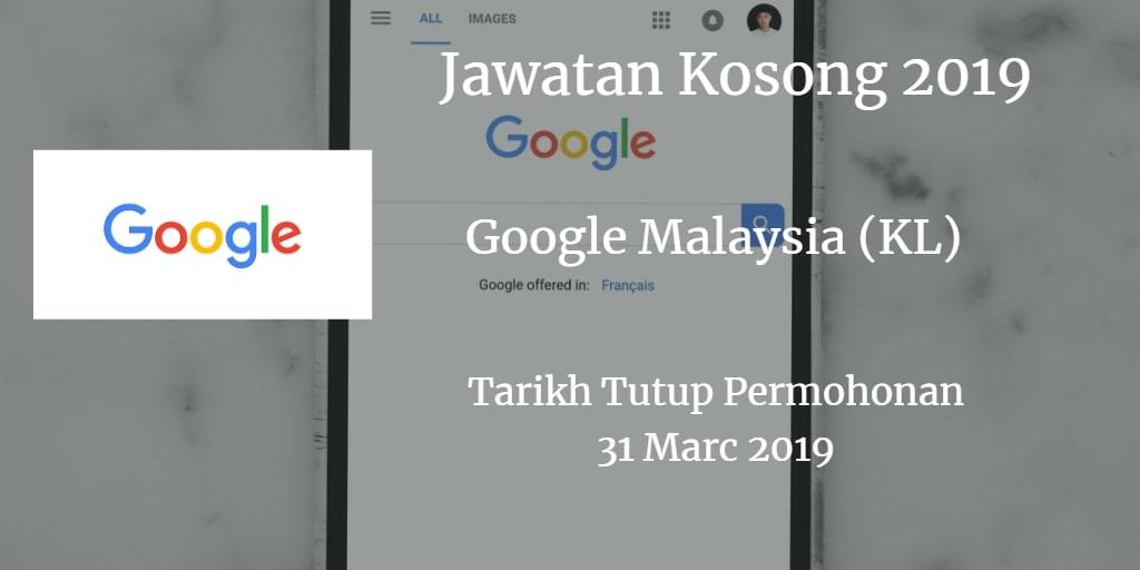 Jawatan Kosong Google Malaysia (KL) 31 March 2019