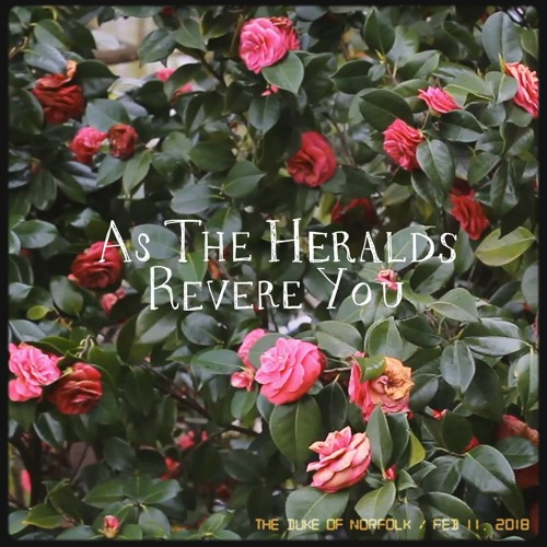 The Duke of Norfolk Unveils New Single 'As The Heralds Revere You'