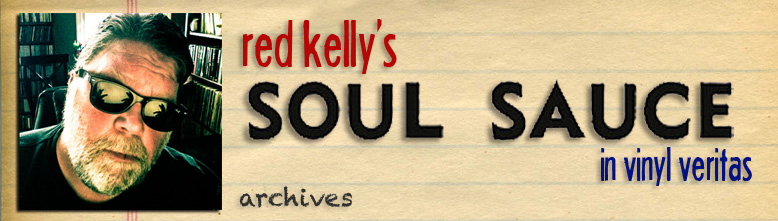 red kelly's SOUL SAUCE archives