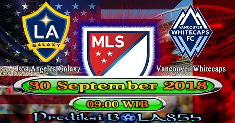 Prediksi Bola855 Los Angeles Galaxy vs Vancouver Whitecaps 30   September 2018