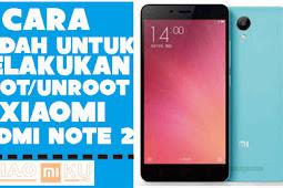 Cara Root/Unroot Xiaomi Redmi Note 2 dengan PC atau Tanpa PC