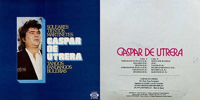 GASPAR DE UTRERA, PEPE Y RAMÓN PRIEGO LP 1976 MOVIEPLAY. SEGUNDO DISCO DEL CANTAOR, EN U CANTE LE ACOMPAÑA TAMBIÉN A LA GUITARRA EL CAMARÓN DE LA ISLA