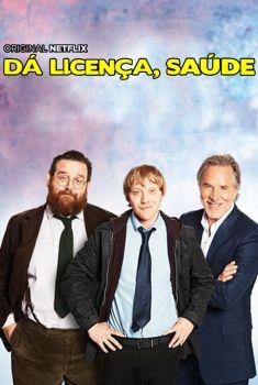 Dá Licença, Saúde 1ª Temporada Torrent - WEB-DL 1080p Dual Áudio