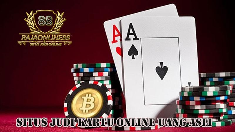 Situs Judi Kartu Online Uang Asli Terpercaya Indonesia