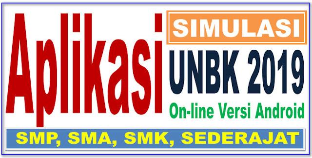 APLIKASI UNBK 2019 SMP, SMA, SMK BERBASIS ANDROID - NEW