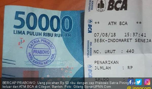 Beredar Uang Pecahan Rp50 Ribu Stampel 'Prabowo Satria Piningit' di ATM BCA!