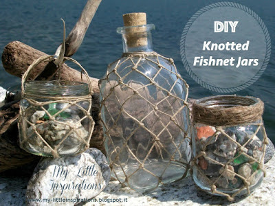 http://my-littleinspirations.blogspot.it/2015/07/diy-knotted-fishnet-jars.html
