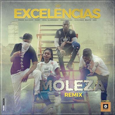 Excelências - Moleza (Remix)