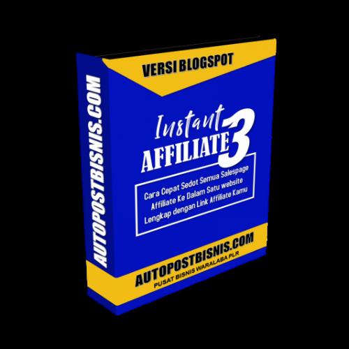 Instant Affiliate Versi 3 - Cara Cepat Sedot Semua Salespage Produk ke Dalam Satu Website