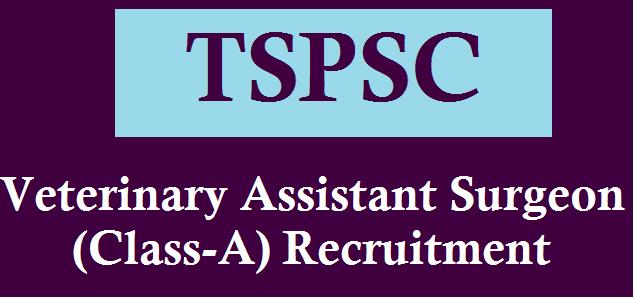 Telangana Animal Husbandry Department, TS Jobs, TS Recruitment, TS State, TSPSC, TSPSC Recruitments, VAS Posts