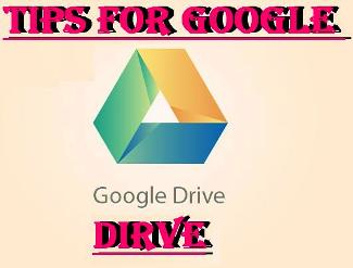 Google Driver Tips