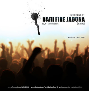 Bari-Fire-Jabona-Subconscious-Desi-Mix-Karthik-Saha-Joy-download-mp3-remix-indiandjremix