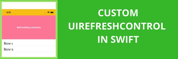 Custom UIRefreshControl in swift