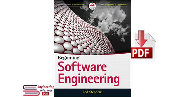 Beginning Software Engineering 1st Edition by Rod Stephens