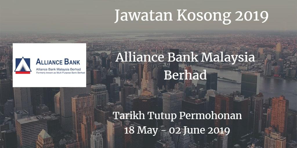 Jawatan Kosong Alliance Bank Malaysia Berhad 18 May - 02 June 2019