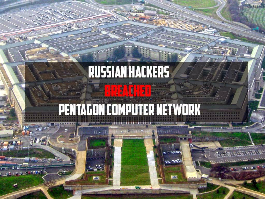 Russian Hackers Breached Pentagon Computer Network ...