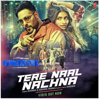 Tere Naal Nachna Badshah Lyrics
