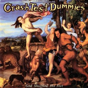 Mmm Mmm Mmm Mmm - Crash Test Dummies