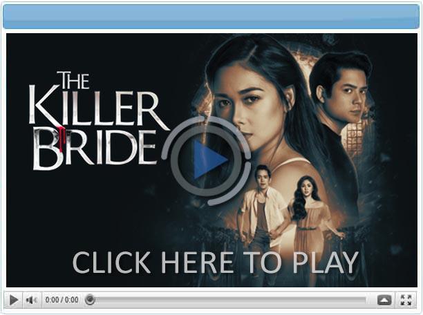 The Killer Bride - 10 September 2019 - Pinoy Show Biz  Your Online Pinoy Showbiz Portal