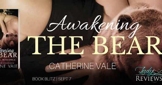 Book Blitz: Awakening The Bear by Catherine Vale