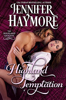 Highland Temptation: A Highland Knights Novel by Jennifer Haymore