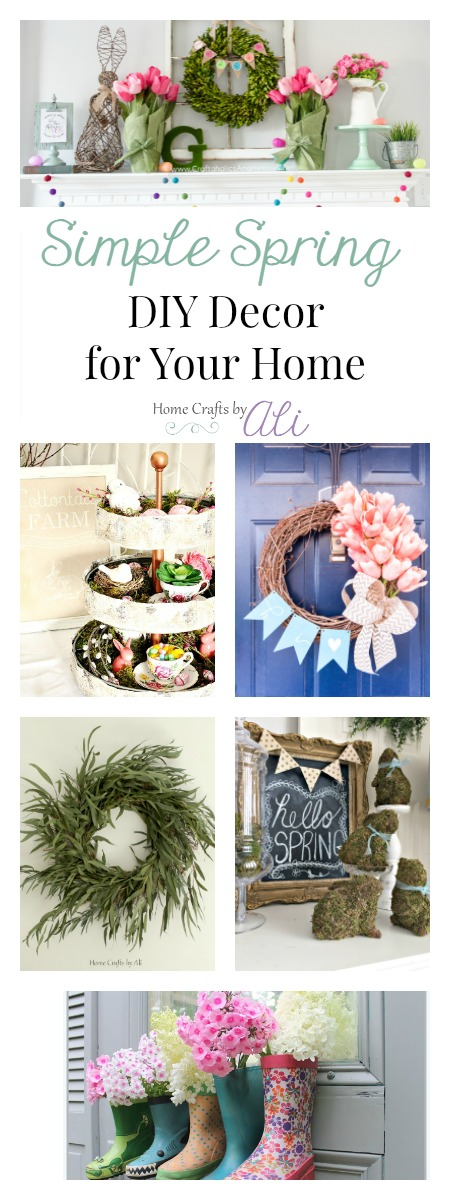 Simple Spring DIY Decor for Your Home Projects from Favorite Bloggers