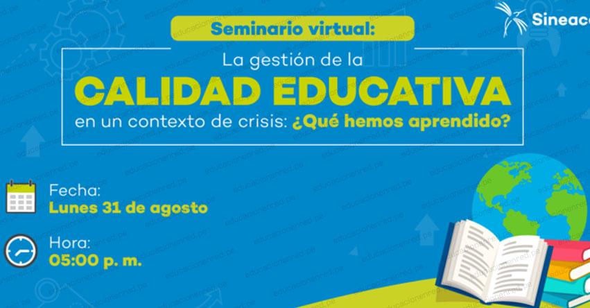 SINEACE: Institutos comparten cómo gestionan la calidad educativa en tiempo de crisis - www.sineace.gob.pe