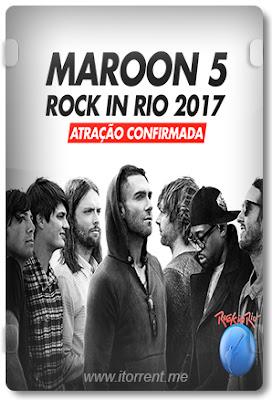 Maroon 5: Rock in Rio 2017